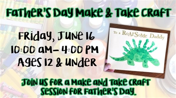 Make & Take Father's Day Craft