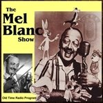 The Mel Blanc Show
