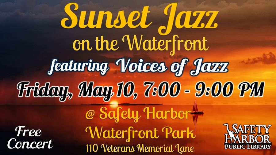 Sunset Jazz at the Waterfront- Friday, May 10, 7-9pm