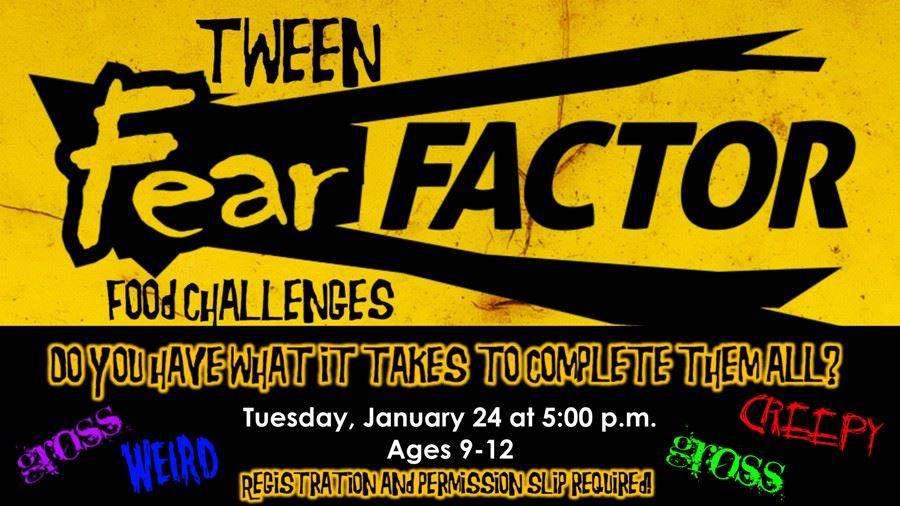 Tween Fear Factor