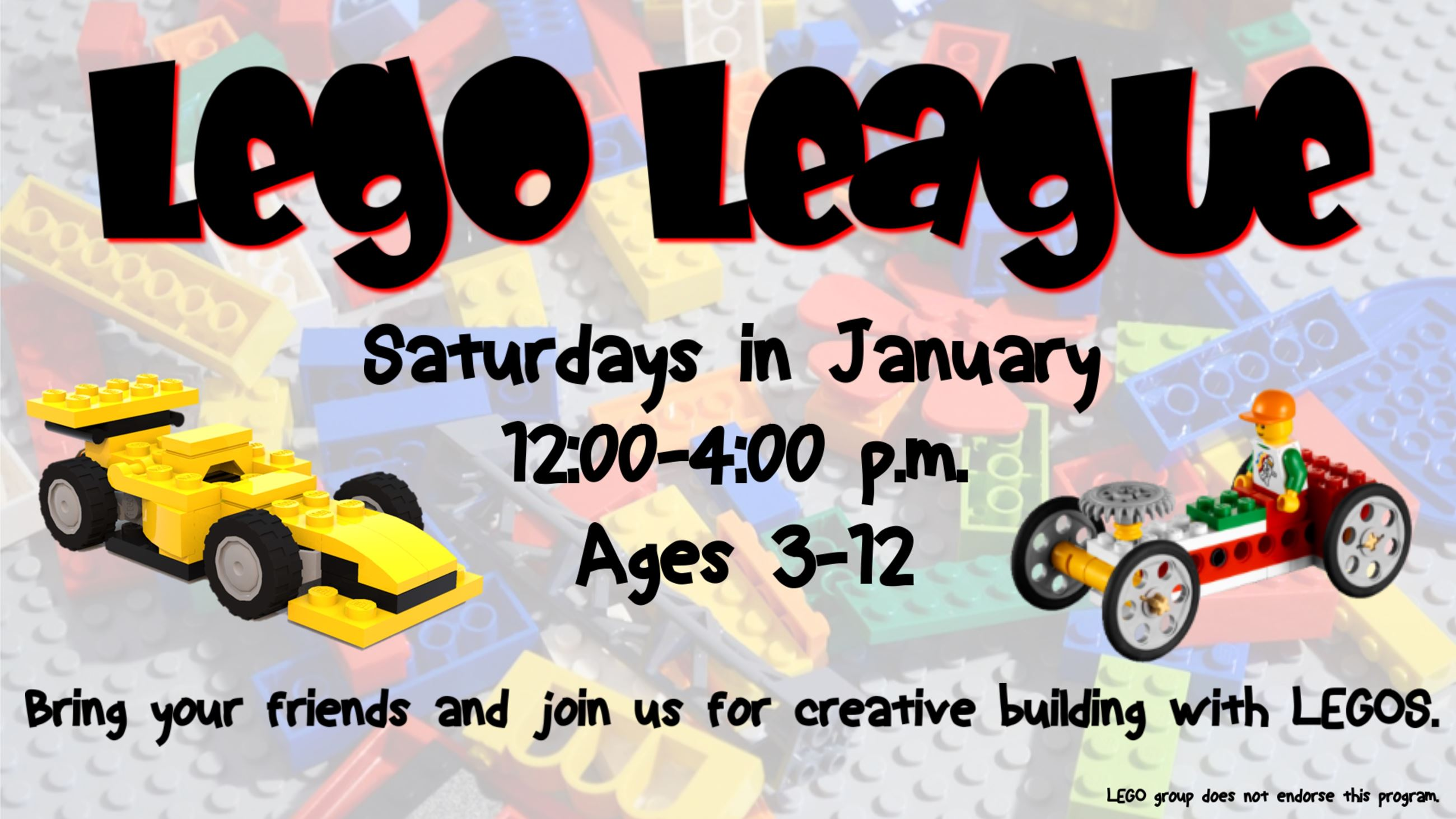 Lego League. Saturdays, 12 to 4 p.m. Ages 3 to 12.