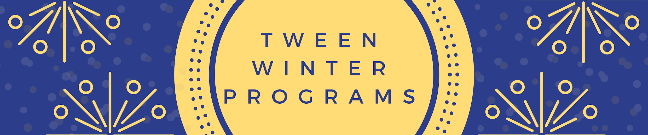 Tween Winter Programs Header Image