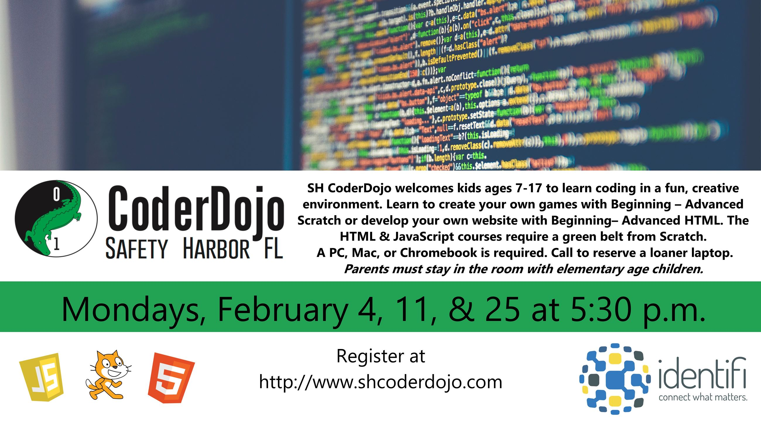 CoderDojo. February 4, 11, & 25, @ 5:30 p.m. Kids ages 7 to 17 learn coding. Register at www.shcoder