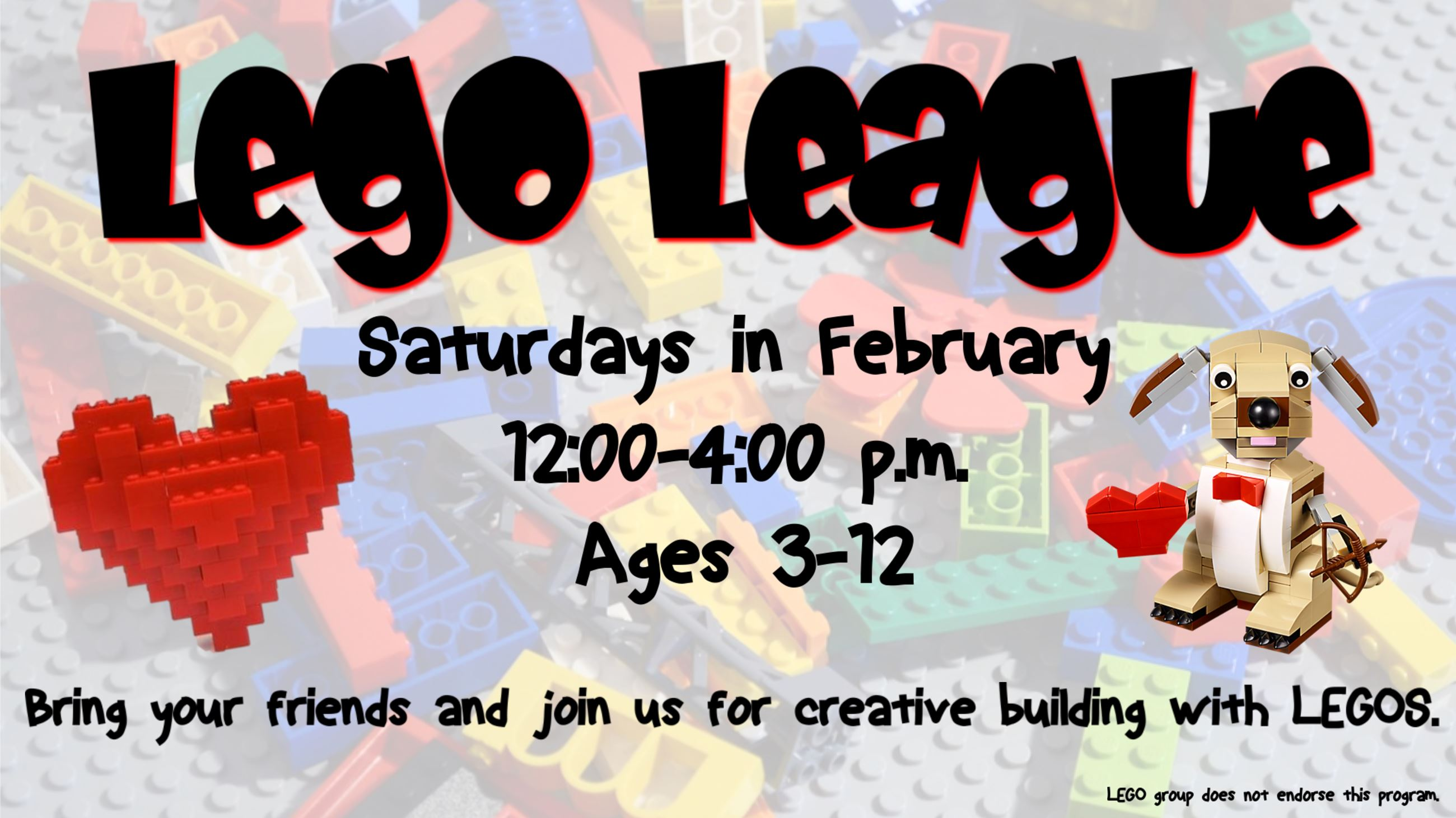 Lego League. Saturdays in February from 12 to 4 p.m. Ages 3 thru 12.