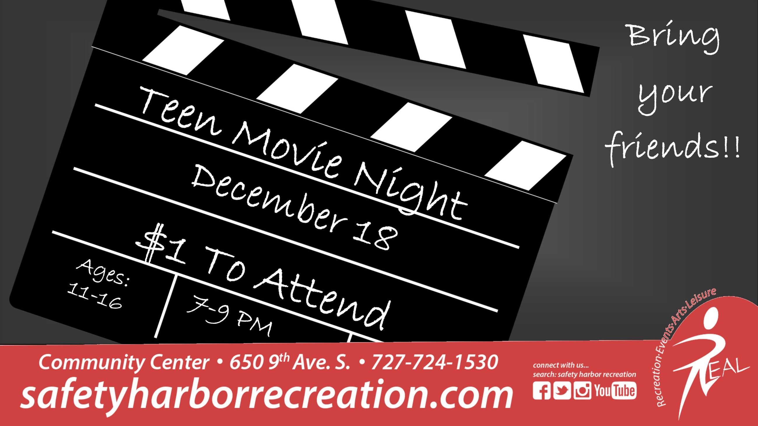 Teen Movie Night, Dec. 18, $1 to attend, Ages 11-16, 7-9pm, Community Center, Bring your friends!