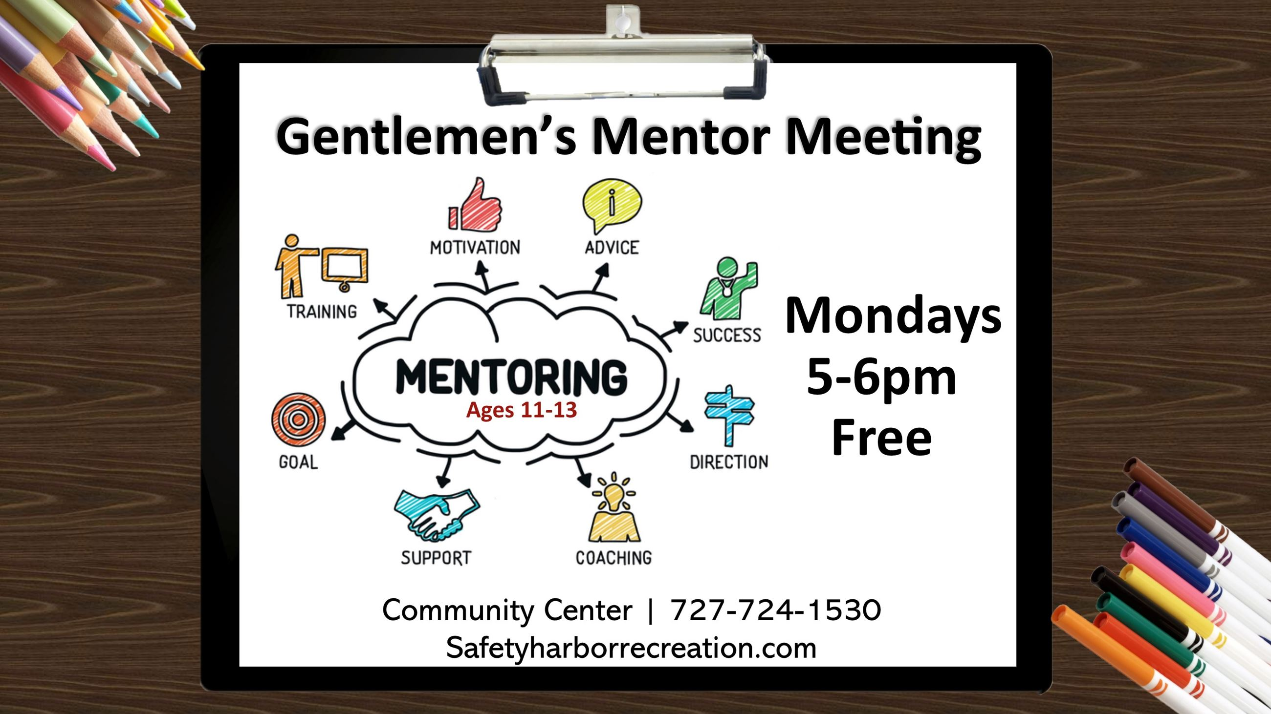 Gentlemen's Mentor Meeting, Mondays 5-6pm, FREE. Ages 11-13, Community Center, 727-724-1530