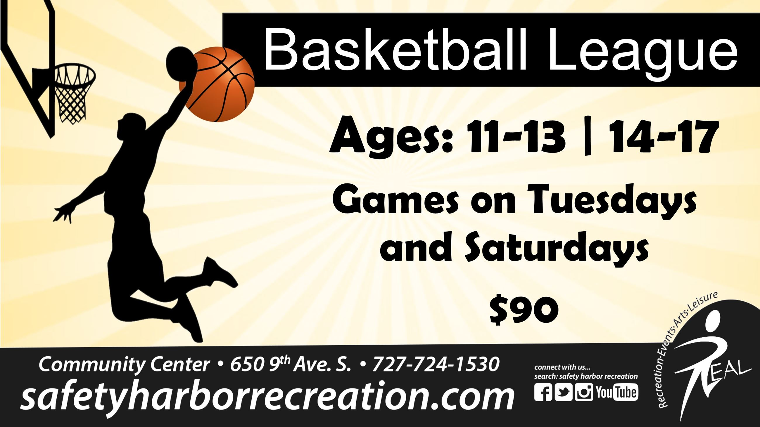Basketball League, Ages 11-13 or 14-17. Games on Tuesdays and Saturdays. $90. Community Center