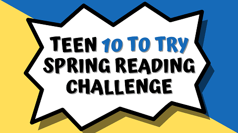 10 to Try Spring Reading Challenge